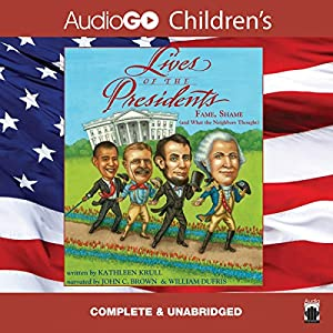Lives of the Presidents - Now Including George W. Bush and Barack Obama Audiobook
