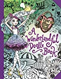 Ever After High:  A Wonderlandiful Doodle Book