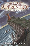 img - for The Last Apprentice: Rise of the Huntress (Book 7) book / textbook / text book