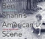 img - for Ben Shahn's American Scene: Photographs, 1938 by John Raeburn (2010-05-04) book / textbook / text book