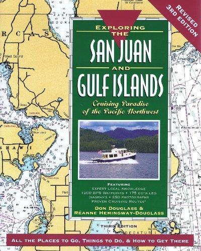 Exploring the San Juan & Gulf Islands: Cruising Paradise of the Pacific Northwest