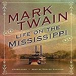 Life on the Mississippi [Blackstone] | Mark Twain