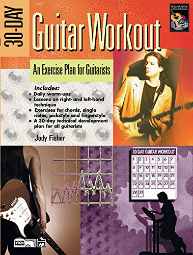 30-Day Guitar Workout: An Exercise Plan for Guitarists, Book & DVD