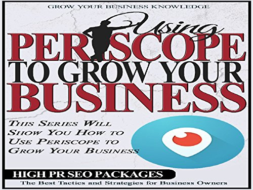 How to Use Periscope with Your Business