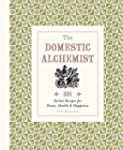 The Domestic Alchemist: 501 Herbal Re...