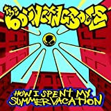 How I Spent My Summer Vacation Bouncing Souls