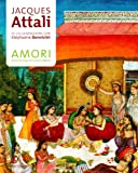 img - for Amori. Storia del rapporto uomo-donna book / textbook / text book
