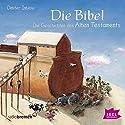 Die Bibel: Die Geschichten des Alten Testaments Hörbuch von Dimiter Inkiow Gesprochen von: Peter Kaempfe