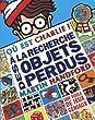 A la recherche des objets perdus - Le Livre d'activit�s Charlie
