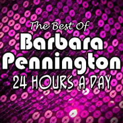 The Best of Barbara Pennington '24 Hours a Day'