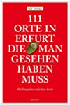 111 Orte in Erfurt die man gesehen ha...