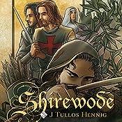 Shirewode: The Wode, Book 2   J Tullos Hennig