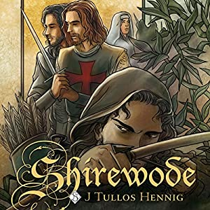 Shirewode: The Wode, Book 2 | [J Tullos Hennig]