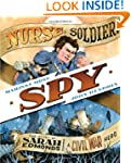 Nurse, Soldier, Spy: The Story of Sar...