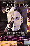The Duke of Deception: Memoir of the Author's Father (0099800306) by Geoffrey Wolff