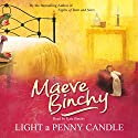 Light a Penny Candle (       UNABRIDGED) by Maeve Binchy Narrated by Kate Binchy