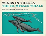 Wings in the Sea: The Humpback Whale