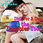 China Doll for a Day, & the Daughter Too!   Vic Vitale