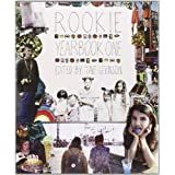 Rookie Yearbook One ~ Tavi Gevinson