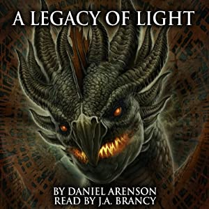 A Legacy of Light: The Dragon War, Book 1 | [Daniel Arenson]