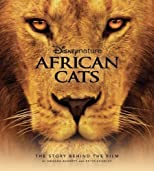 African cats : the story behind the film