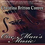 One Man's Music | Christina Britton Conroy