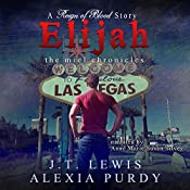 Elijah: The Miel Chronicles: A Reign of Blood Series Companion | J.T. Lewis, Alexia Purdy