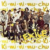 Ki・mi・ni・mu・chu-EXILE