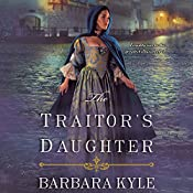 The Traitor's Daughter   Barbara Kyle