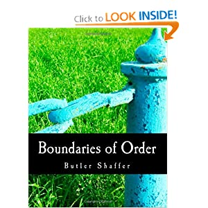 Boundaries of Order Butler Shaffer