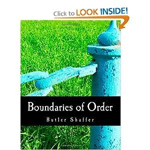 Boundaries of Order Butler Shaffer