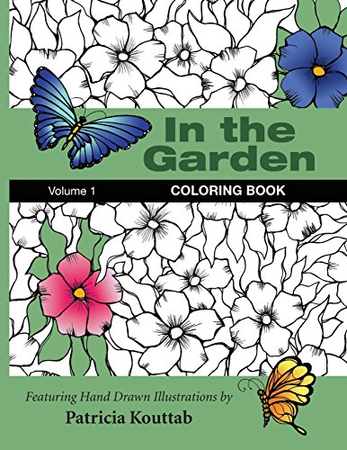 In the Garden: Coloring Book: Volume 1
