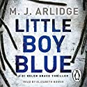 Little Boy Blue: DI Helen Grace 5 Audiobook by M. J. Arlidge Narrated by Elizabeth Bower