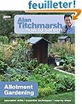 Alan Titchmarsh How to Garden: Allotm...