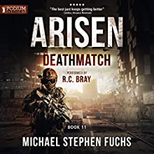 Deathmatch: Arisen, Book 11 Audiobook by Michael Stephen Fuchs Narrated by R. C. Bray