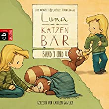 Ein magischer Ausflug / Luna und der Katzenbär gehen in den Kindergarten (Luna und der Katzenbär 3 & 4) Hörbuch von Udo Weigelt Gesprochen von: Cathlen Gawlich