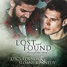 Lost and Found: Twist of Fate, Book 1 Audiobook by Lucy Lennox, Sloane Kennedy Narrated by Michael Pauley
