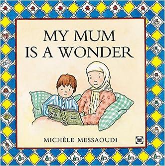 My Mum is a Wonder written by Michele Messaoudi