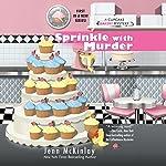 Sprinkle with Murder: Cupcake Bakery Mystery, Book 1 | Jenn McKinlay