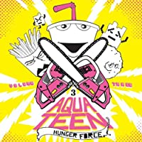 Aqua Teen Hunger Force Volume 3