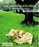 img - for Early Childhood Development: From Understanding to Initiatives book / textbook / text book