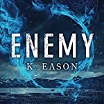 Enemy: On the Bones of Gods, Book 1 | K. Eason