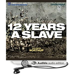 12 Years A Slave - Solomon Northrup