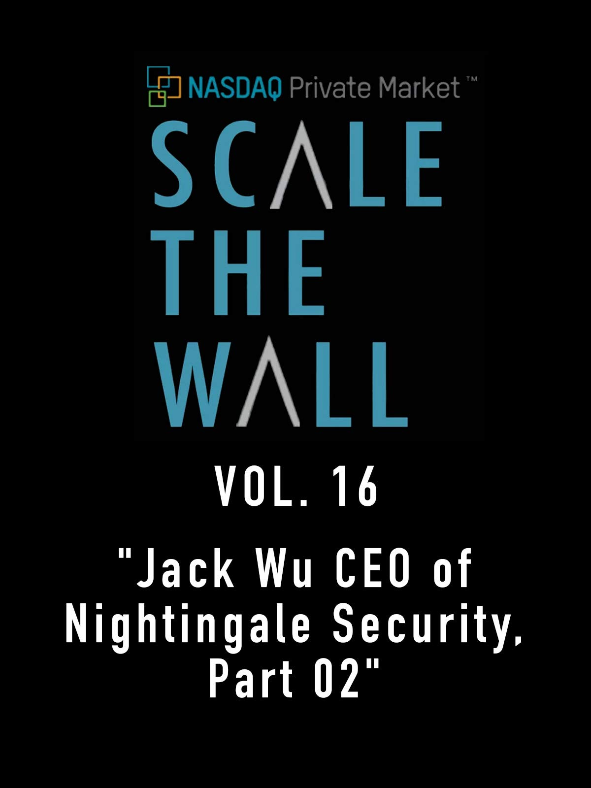 Scale the Wall Vol. 16
