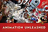 Animation unleashed :  100 principles every animator, comic book writer, filmmaker, video artist, and game developer should know /