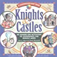 Knights & Castles: 50 Hands-On Activities to Experience the Middle Ages (Kaleidoscope Kids)