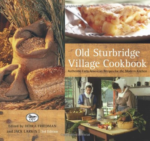 Old Sturbridge Village Cookbook: Authentic Early American Recipes For The Modern Kitchen front-919811