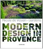 Nicole de Vésian: Gardens, Modern Design in Provence