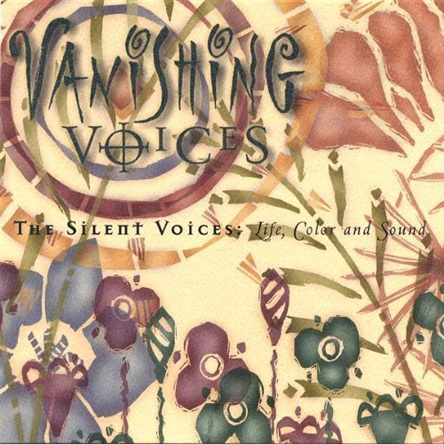The Silent Voices: Life, Color and Sound by Unknown (1999-03-23)