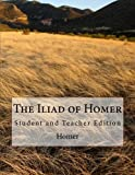 Image of The Iliad of Homer: Student and Teacher Edition